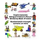 English-Icelandic Bilingual Children's Picture Dictionary Book of Colors (FreeBilingualBooks.com) (English and Icelandic Edition)