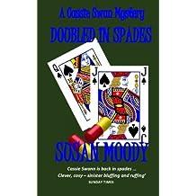 Doubled In Spades (The Cassie Swann Mysteries) (Volume 4)