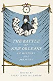 img - for The Battle of New Orleans in History and Memory: Stories book / textbook / text book