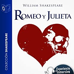 Romeo y Julieta [Romeo and Juliet]