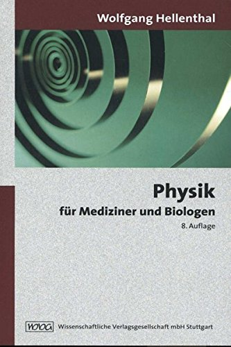 Physik für Mediziner und Biologen