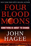 img - for Four Blood Moons: Something Is About to Change book / textbook / text book
