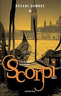 Scorpi, tome 3 : Ceux qui tombent les masques par Dambre