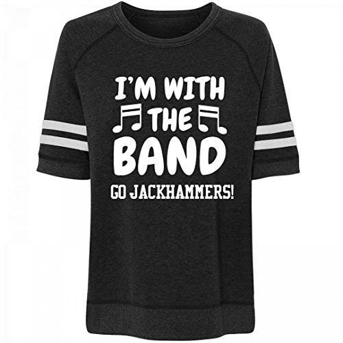 I'm With The Band Go Jackhammers!: Misses Relaxed Fit Vintage (Marching Hammers)