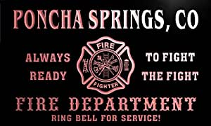 qy51885-r FIRE DEPT PONCHA SPRINGS, CO COLORADO Firefighter Neon Sign