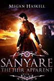 Download Sanyare: The Heir Apparent (The Sanyare Chronicles Book 2) in PDF ePUB Free Online