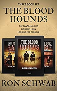 The Blood Hounds: Western Box Set (Books 1 - 3)