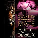 Claiming Their Royal Mate: Part Two | Andie Devaux