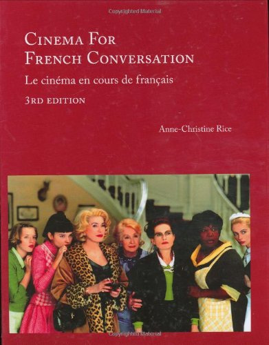 cinema-for-french-conversation-3rd-edition-french-edition