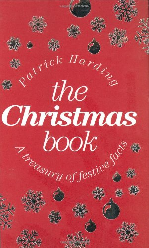 The Christmas Book: A Treasury of Festive Facts pdf