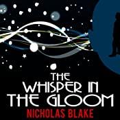 The Whisper in the Gloom: Nigel Strangeways, Book 11 | Nicholas Blake