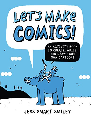 Let's Make Comics!: An Activity Book to Create, Write, and Draw Your Own Cartoons (How To Draw Comic Books)