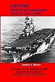 Fletcher, Task Force Commander, James L. Bauer, 0983050201