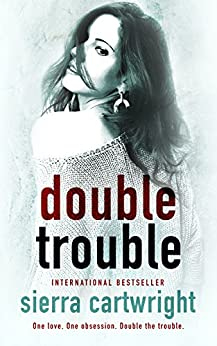 Double Trouble by [Cartwright, Sierra]
