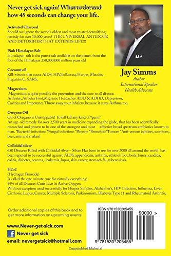 Never get sick again mr jay s simms 9781530205455 amazon books fandeluxe Choice Image