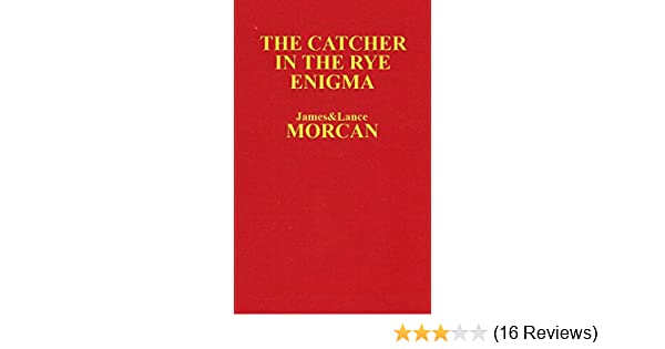 The Catcher in the Rye Enigma: JD Salinger's Mind Control Triggering Device  or a Coincidental Literary Obsession of Criminals? (The Underground