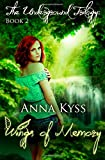 Wings of Memory, Anna Kyss, 1494748274