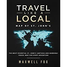 Travel Like a Local - Map of St. John's: The Most Essential St. John's (Antigua and Barbuda) Travel Map for Every Adventure