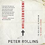 Insurrection: To Believe is Human. To Doubt, Divine. | Peter Rollins