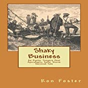 Shaky Business: An Oyster Tongers Apocalyptic Tale (Aftermath Survival) (Volume 2) | Ron Foster