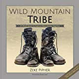 Wild Mountain Tribe
