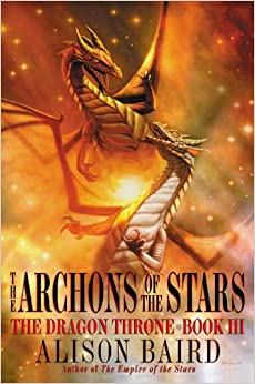The Archons of the Stars (The Dragon Throne)