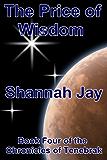 The Price of Wisdom (The Chronicles of Tenebrak Book 5)