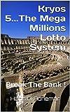 Kryos 5...The Mega Millions Lotto system: Lottery winning numbers