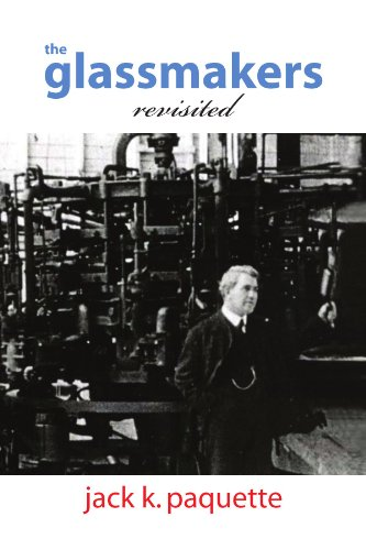 The Glassmakers, Revisited: A History of Owens-Illinois, Inc.