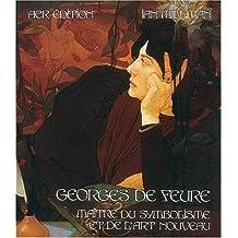 Georges De Feure, Maitre du Symbolisme et de l'Art Nouveau (French Edition)