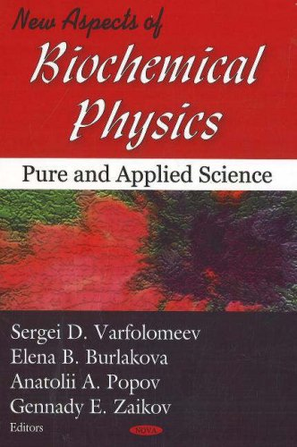 New Aspects of Biochemical Physics: Pure and Applied Science pdf epub