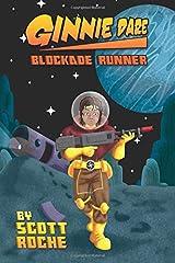 Ginnie Dare: Blockade Runner (The Adventures of Ginnie Dare) (Volume 2) Paperback