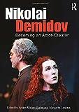 img - for Nikolai Demidov: Becoming an Actor-Creator book / textbook / text book