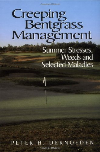 creeping-bentgrass-management-summer-stresses-weeds-and-selected-maladies