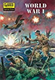 World War I: The Illustrated Story of the First