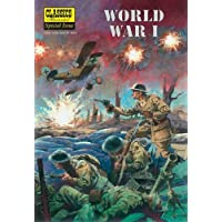 World War I: The Illustrated Story of the First World War