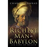 The Richest Man in Babylon -- Six Laws of Wealth