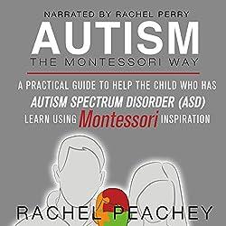 Autism, The Montessori Way