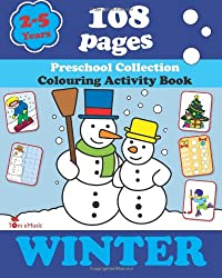 Winter: Coloring and Activity Book with Puzzles, Brain Games, Mazes, Dot-to-Dot & More for 2-5 Years Old Kids: 1 (Coloring Activity Book)
