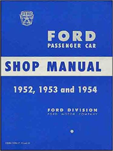 1952 1953 1954 ford car service shop repair manual 52 53 54: ford motors:  amazon com: books