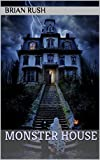 MONSTER HOUSE: A GHOST STORY