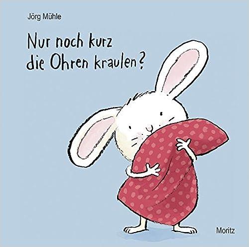 """Mit-Mach-Buch für Kleinkinder """"Nur noch kurz die Ohren kraulen?"""""""