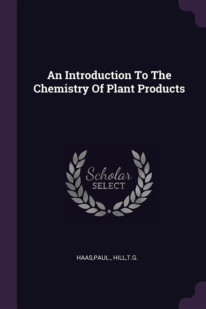 An Introduction to the Chemistry of Plant Products pdf epub