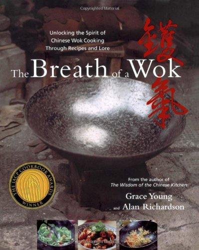 The Breath of a Wok by Grace Young, Alan Richardson