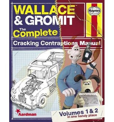 [(Wallace & Gromit: Volumes 1 & 2: The Complete Cracking Contraptions Manual )] [Author: Derek Smith] [Nov-2013]