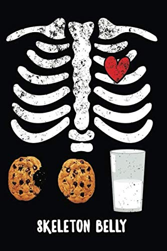 Skeleton Belly: Blank Cookies And Milk Junk food Cookbook for Foodies, Chefs and Cooks -