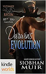Hot SEALs: Darwin's Evolution (Kindle Worlds Novella) (Ultimate Recon Book 1)