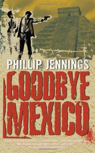 Download Goodbye Mexico ebook