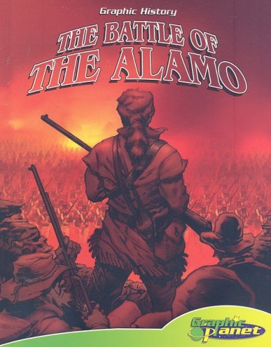 The Battle of the Alamo (Graphic History) book & CD by Abdo Pub