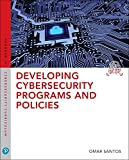 Developing Cybersecurity Programs a (3rd Edition) (Pearson IT Cybersecurity Curriculum (ITCC))